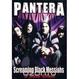 Pantera: Screaming Black Messiahs