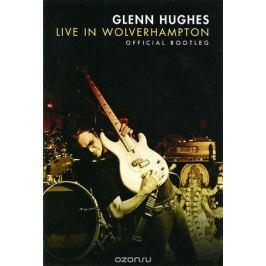 Glenn Hughes: Live In Wolverhampton