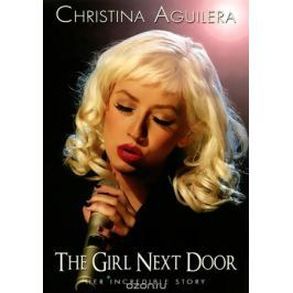 Christina Aguilera: The Girl Next Door