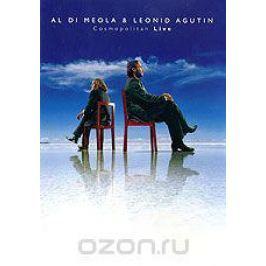 Al Di Meola & Leonid Agutin: Cosmopolitan Live