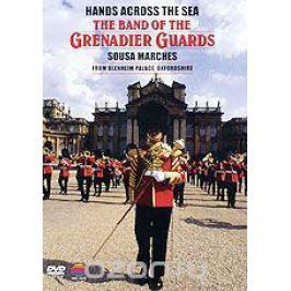 The Band Of The Grenadier Guards: Sousa Marches