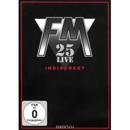FM: Indiscreet 25 - Live