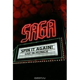 Saga. Spin It Again - Live In Munich