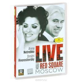Anna Netrebko, Dmitri Hvorostovsky: Live From Red Square Moscow