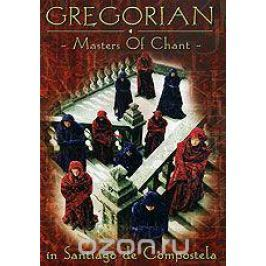 Gregorian: Masters Of Chant In Santiago De Compostela
