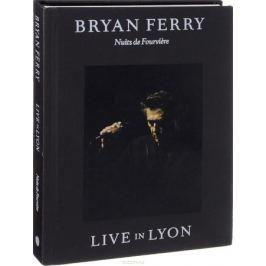 Bryan Ferry: Live In Lyon