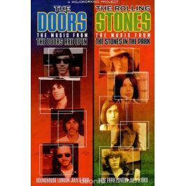 The Doors: The Doors Are Open / The Rolling Stones: The Rolling Stones In The Park