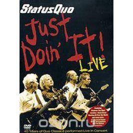 Status Quo: Just Doin' It! Live In Concert