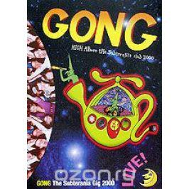 Gong: The Subterania Gig 2000 Концерты