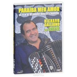Richard Galliano. Au Bresil Paraiba Meu Amor Концерты