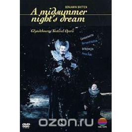 Benjamin Britten: A Midsummer Night's Dream Театральные постановки
