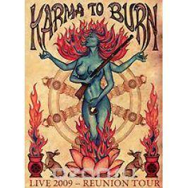 Karma To Burn: Live 2009 - Reunion Tour