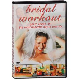Bridal Workout: Get In Shape For The Most Beautiful Day In Your Life (DVD + CD)