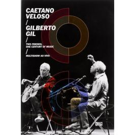 Caetano Veloso, Gilberto Gil. Two Friends, One Century Of Music