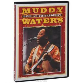 Muddy Waters: Live At The Chicagofest