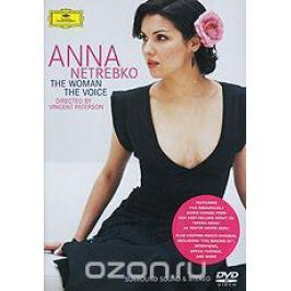 Anna Netrebko: The Woman - The Voice