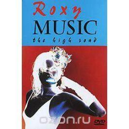 Roxy Music: The High Road Концерты