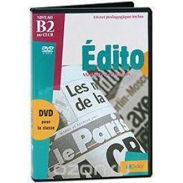 Edito: Methode De Francais. Niveau B2 Обучающие видеопрограммы