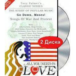 Tony Palmer: All You Need Is Love: Songs Of War And Protest - Go Down, Moses! (2 DVD)