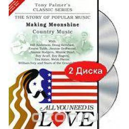 Tony Palmer: All You Need Is Love. Vol. 10: Making Moonshine - Country Music (2 DVD)