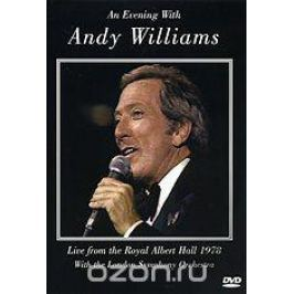 An Evening With Andy Williams: Live From The Royal Albert Hall 1978