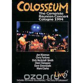 Colosseum Lives: The Complete Reunion Concert Cologne 1994