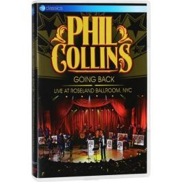 Phil Collins: Going Back: Live At Roseland Ballroom