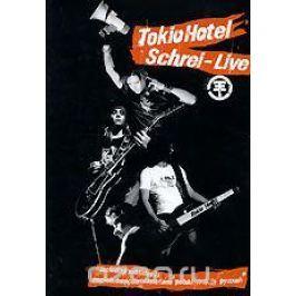 Tokio Hotel. Schrei - Live