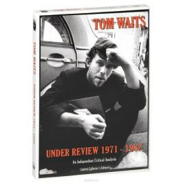 Tom Waits: Under Review 1971-1982