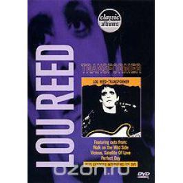 Classic Albums: Lou Reed - Transformer Люди искусства и шоу-бизнеса