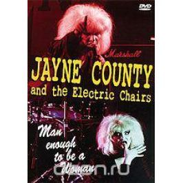Jayne County And The Electric Chairs: Man Enough To Be A Woman Концерты