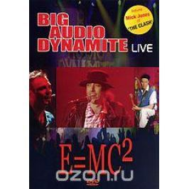Big Audio Dynamite: Live - E=MC2