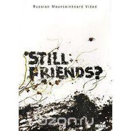 Still Friends?