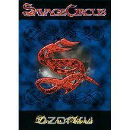 Savage Circus: Live In Atlanta
